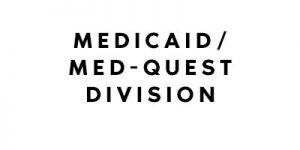 Medicaid/ Med-Quest Division - Hawaii SHIP